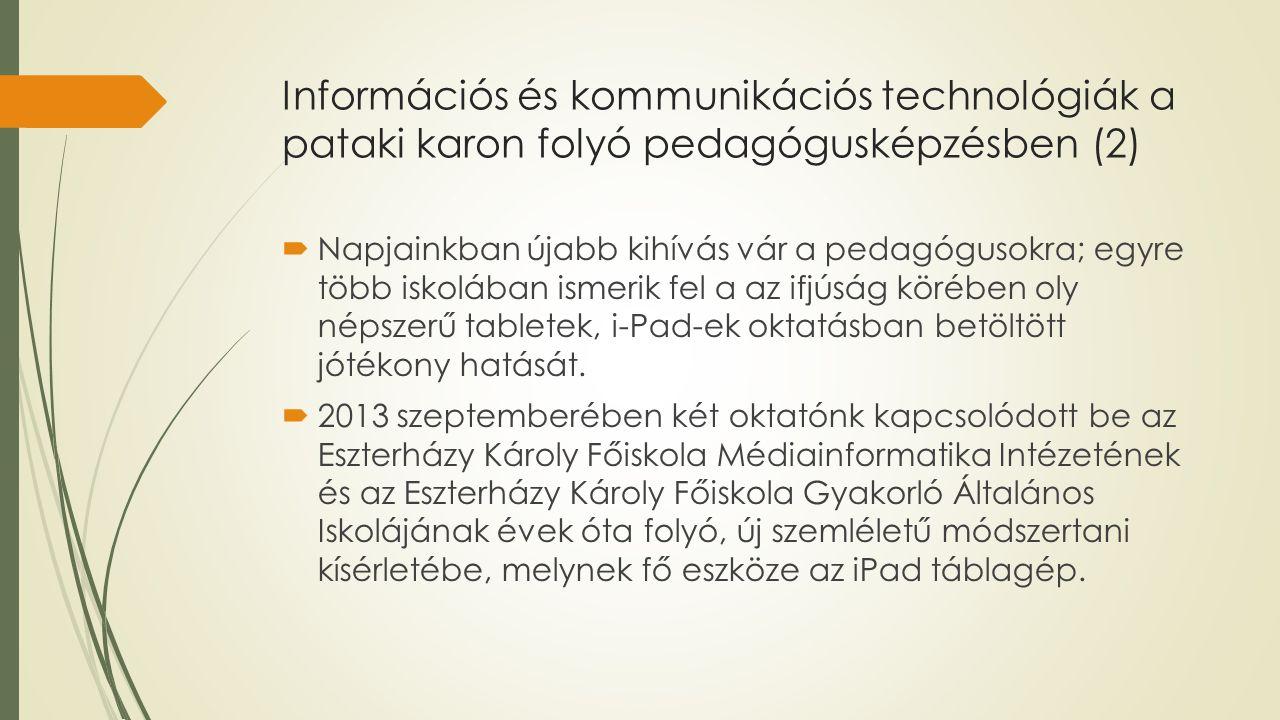 Információs és kommunikációs technológiák a pataki karon folyó pedagógusképzésben (2)