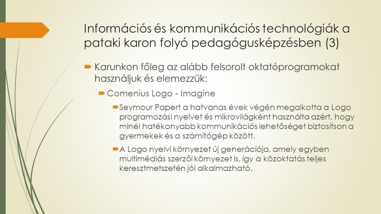 Információs és kommunikációs technológiák a pataki karon folyó pedagógusképzésben (3)