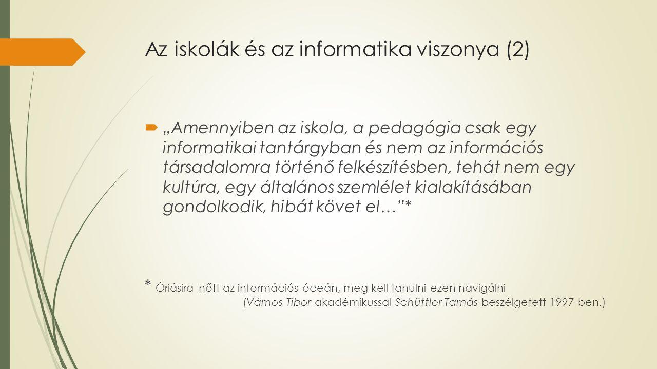 Az iskolák és az informatika viszonya (2)
