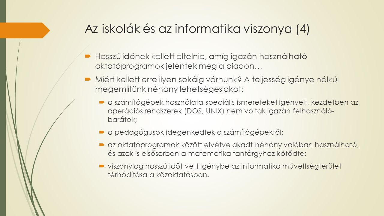 Az iskolák és az informatika viszonya (4)