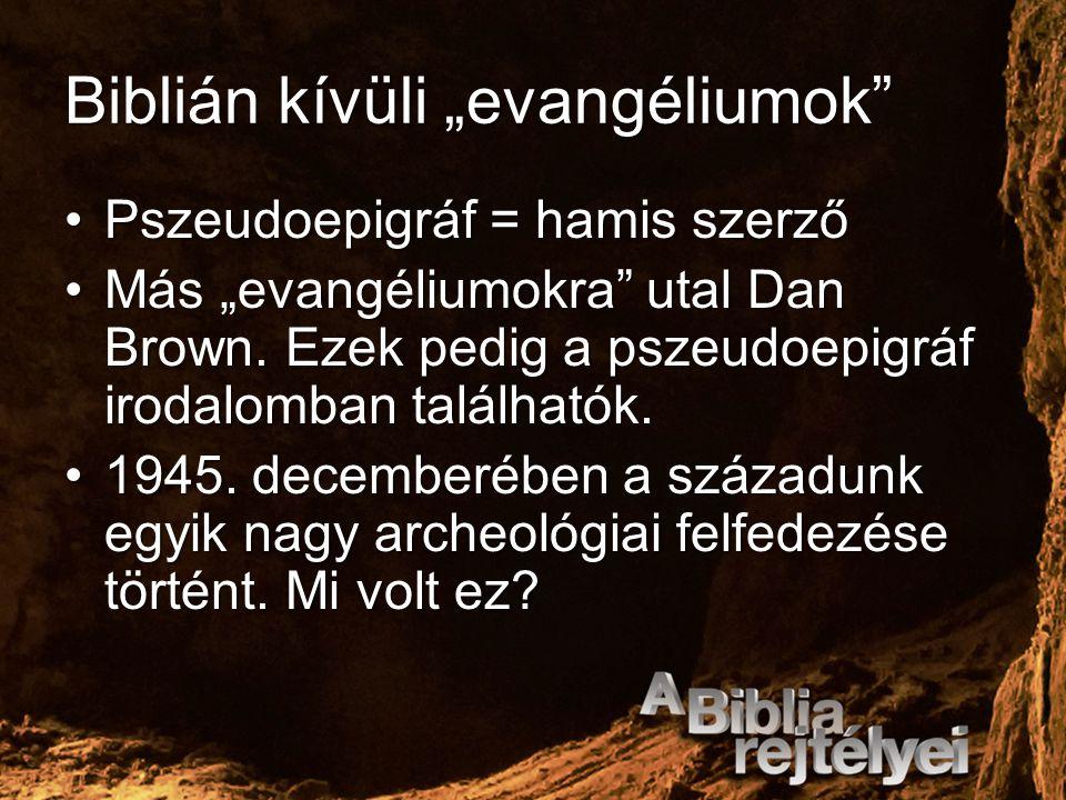 """Biblián kívüli """"evangéliumok"""