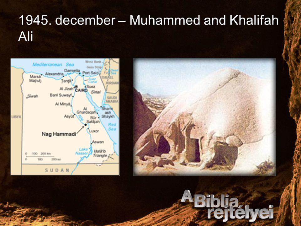 1945. december – Muhammed and Khalifah Ali