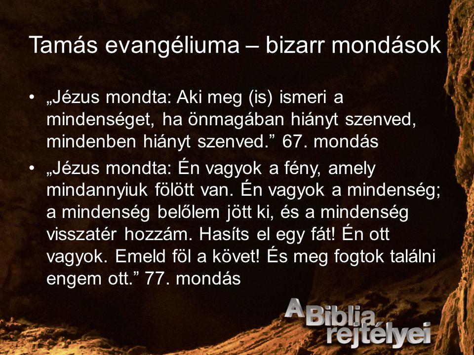 Tamás evangéliuma – bizarr mondások