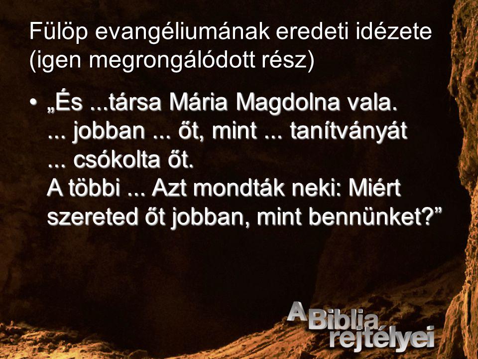 Fülöp evangéliumának eredeti idézete (igen megrongálódott rész)