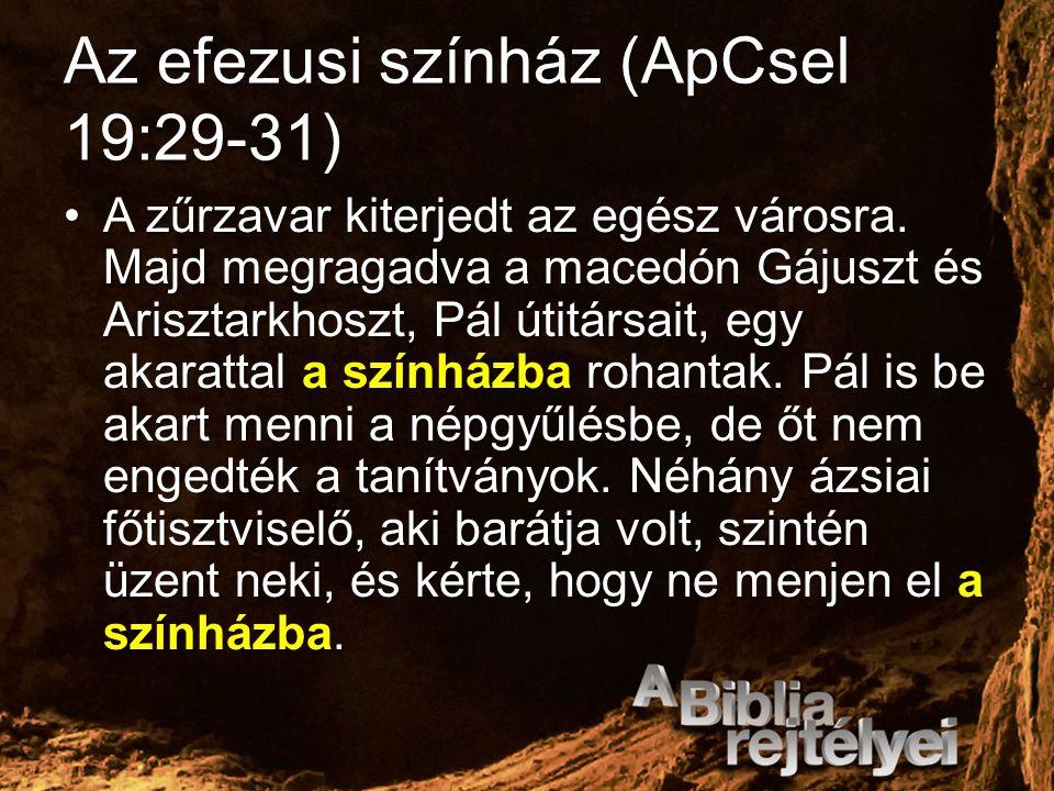 Az efezusi színház (ApCsel 19:29-31)