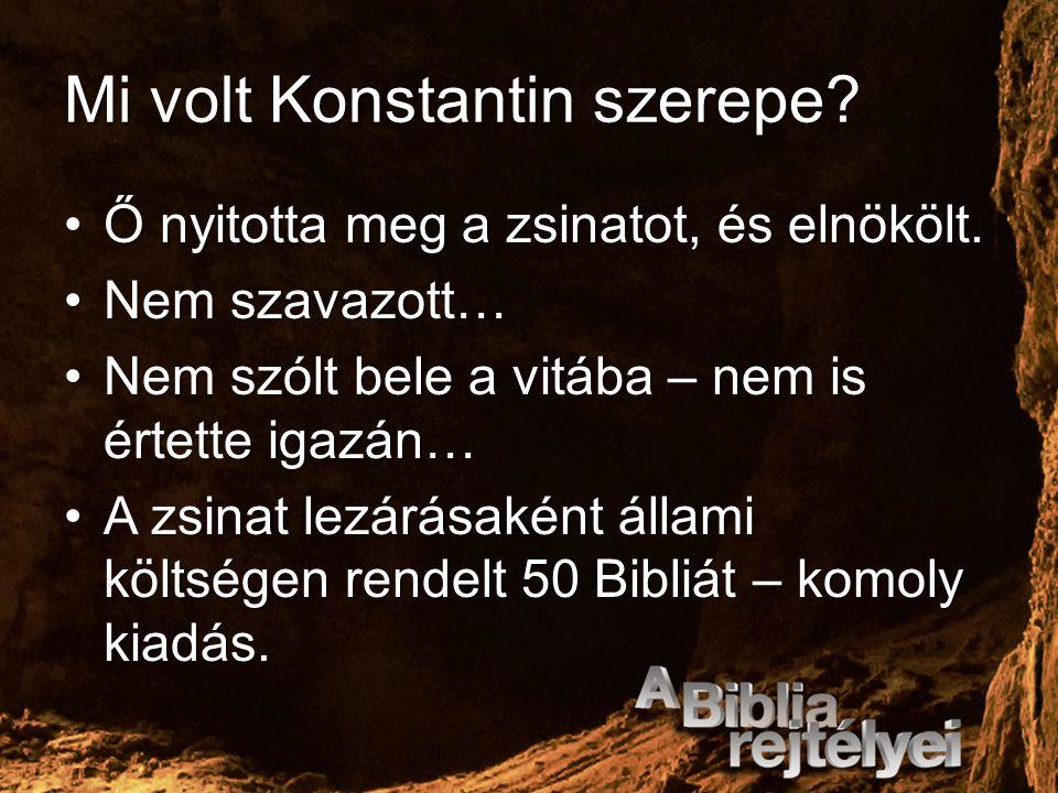 Mi volt Konstantin szerepe