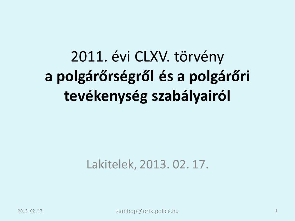 2011. évi CLXV. törvény a polgárőrségről és a polgárőri tevékenység szabályairól
