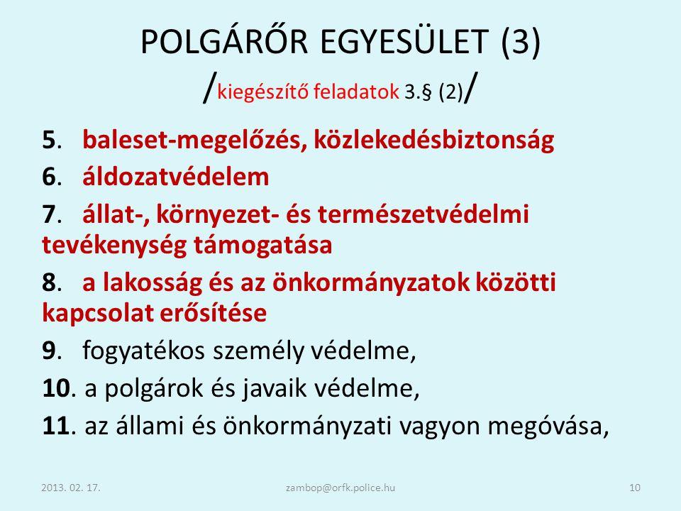 POLGÁRŐR EGYESÜLET (3) /kiegészítő feladatok 3.§ (2)/