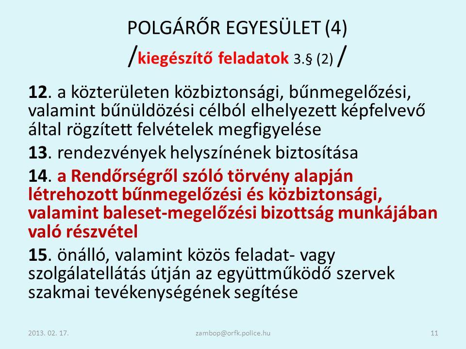 POLGÁRŐR EGYESÜLET (4) /kiegészítő feladatok 3.§ (2) /