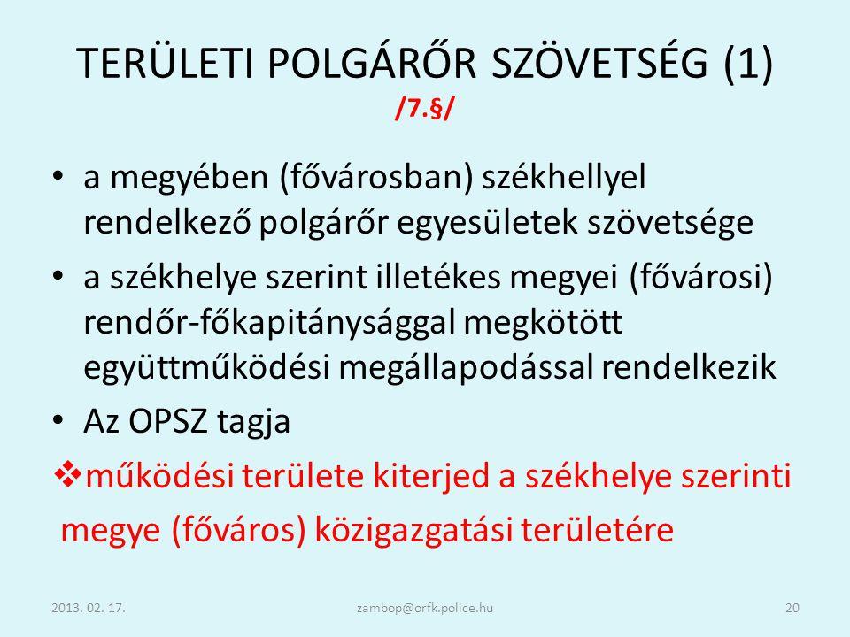 TERÜLETI POLGÁRŐR SZÖVETSÉG (1) /7.§/
