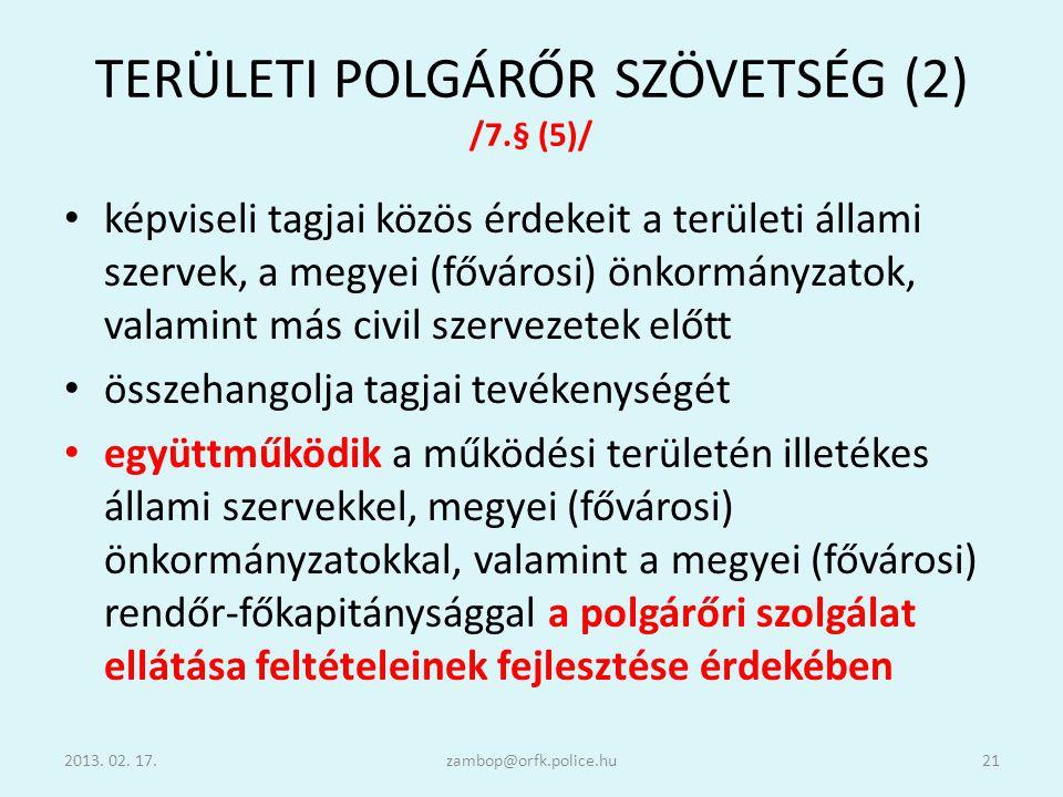 TERÜLETI POLGÁRŐR SZÖVETSÉG (2) /7.§ (5)/