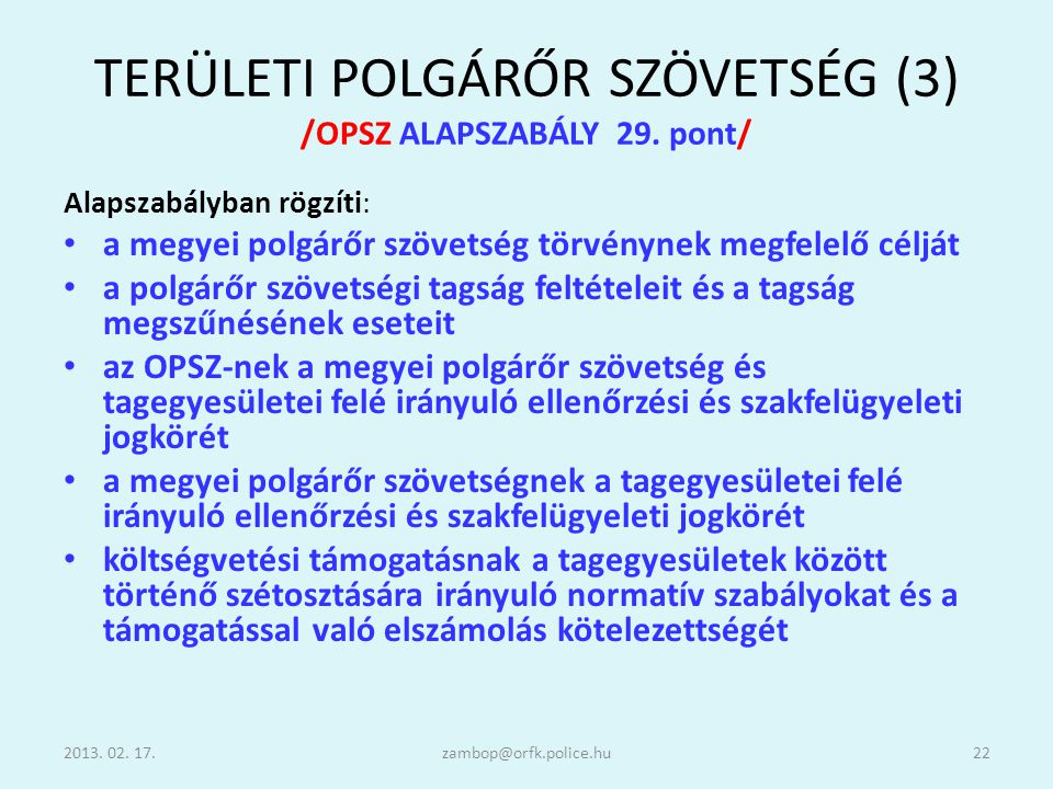 TERÜLETI POLGÁRŐR SZÖVETSÉG (3) /OPSZ ALAPSZABÁLY 29. pont/