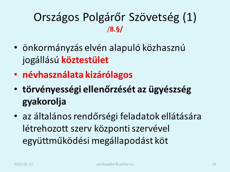 Országos Polgárőr Szövetség (1) /8.§/