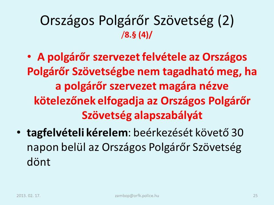 Országos Polgárőr Szövetség (2) /8.§ (4)/
