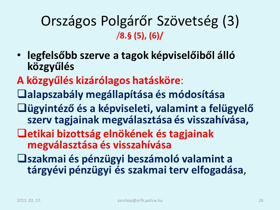 Országos Polgárőr Szövetség (3) /8.§ (5), (6)/