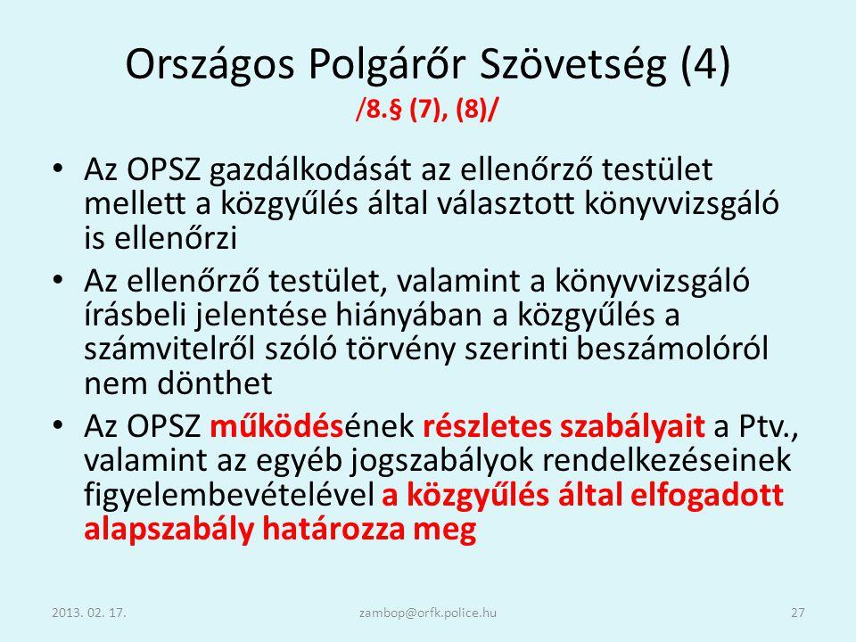 Országos Polgárőr Szövetség (4) /8.§ (7), (8)/