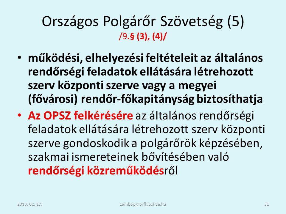 Országos Polgárőr Szövetség (5) /9.§ (3), (4)/