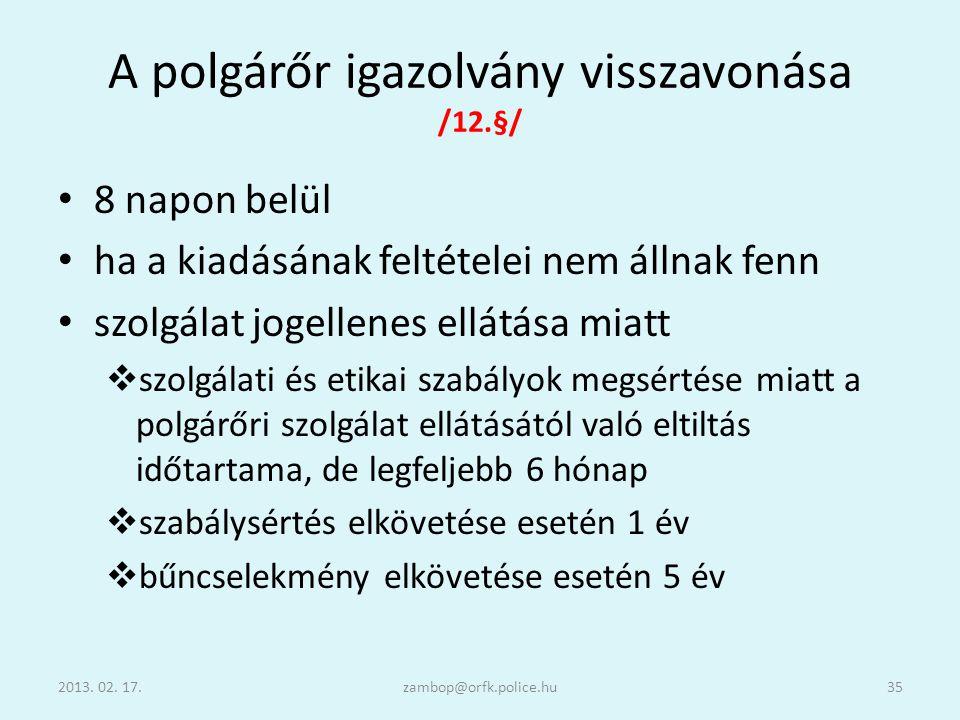 A polgárőr igazolvány visszavonása /12.§/