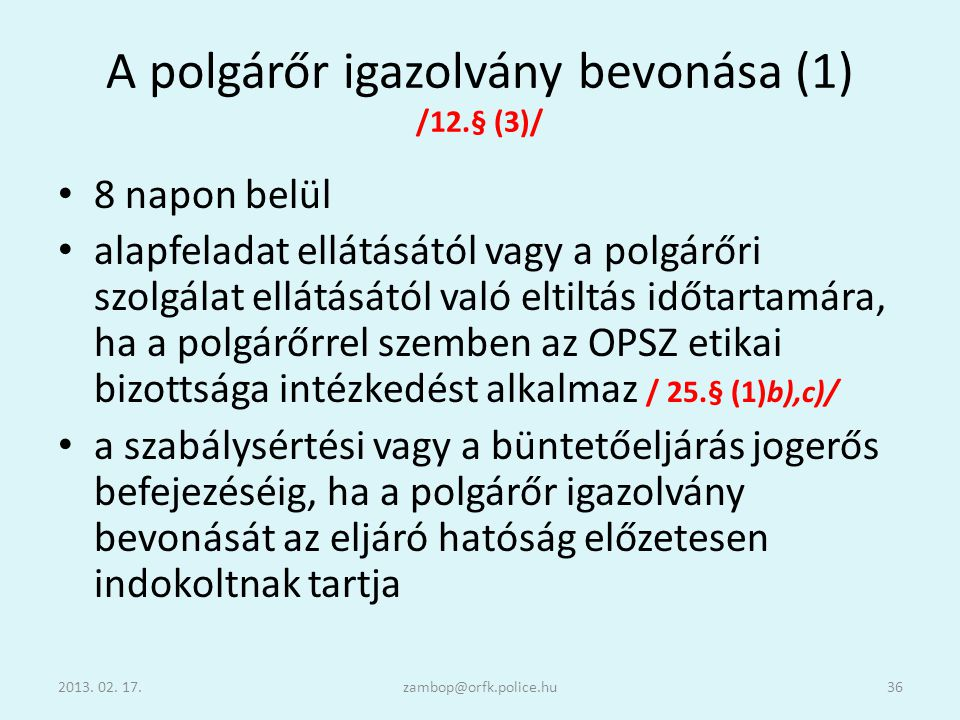 A polgárőr igazolvány bevonása (1) /12.§ (3)/