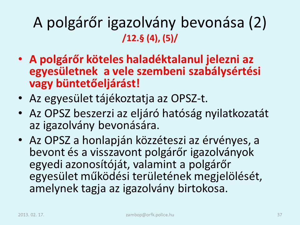 A polgárőr igazolvány bevonása (2) /12.§ (4), (5)/