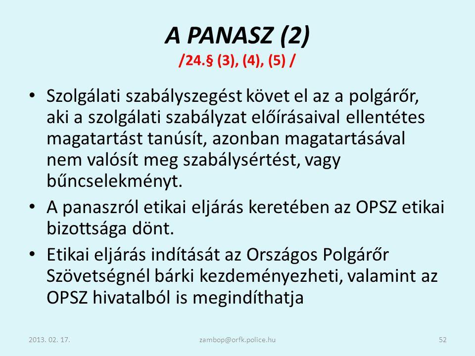 A PANASZ (2) /24.§ (3), (4), (5) /