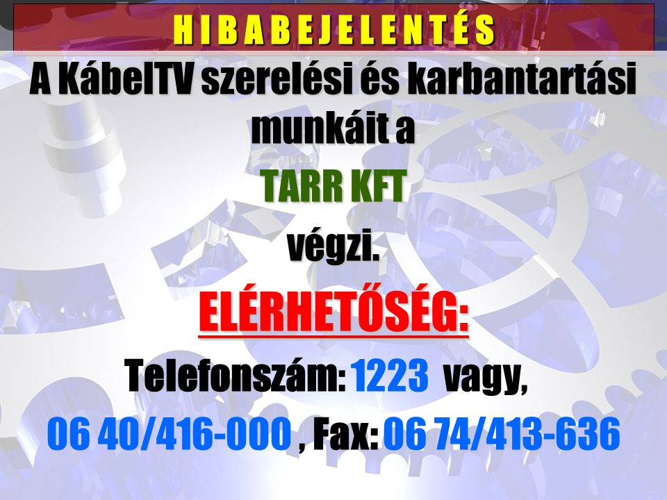 A KábelTV szerelési és karbantartási munkáit a