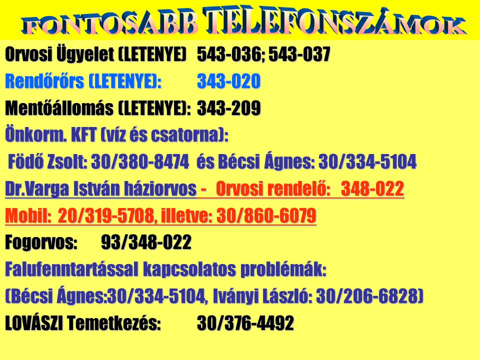 Orvosi Ügyelet (LETENYE) 543-036; 543-037