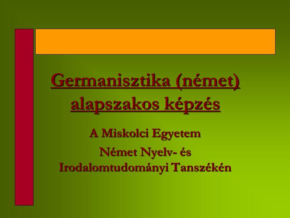 Germanisztika (német) alapszakos képzés