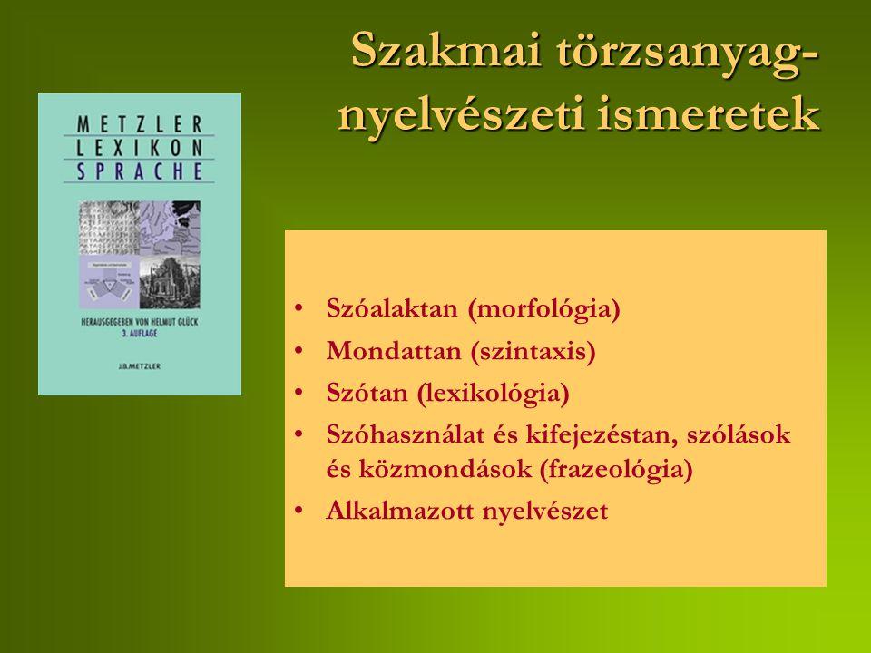 Szakmai törzsanyag- nyelvészeti ismeretek