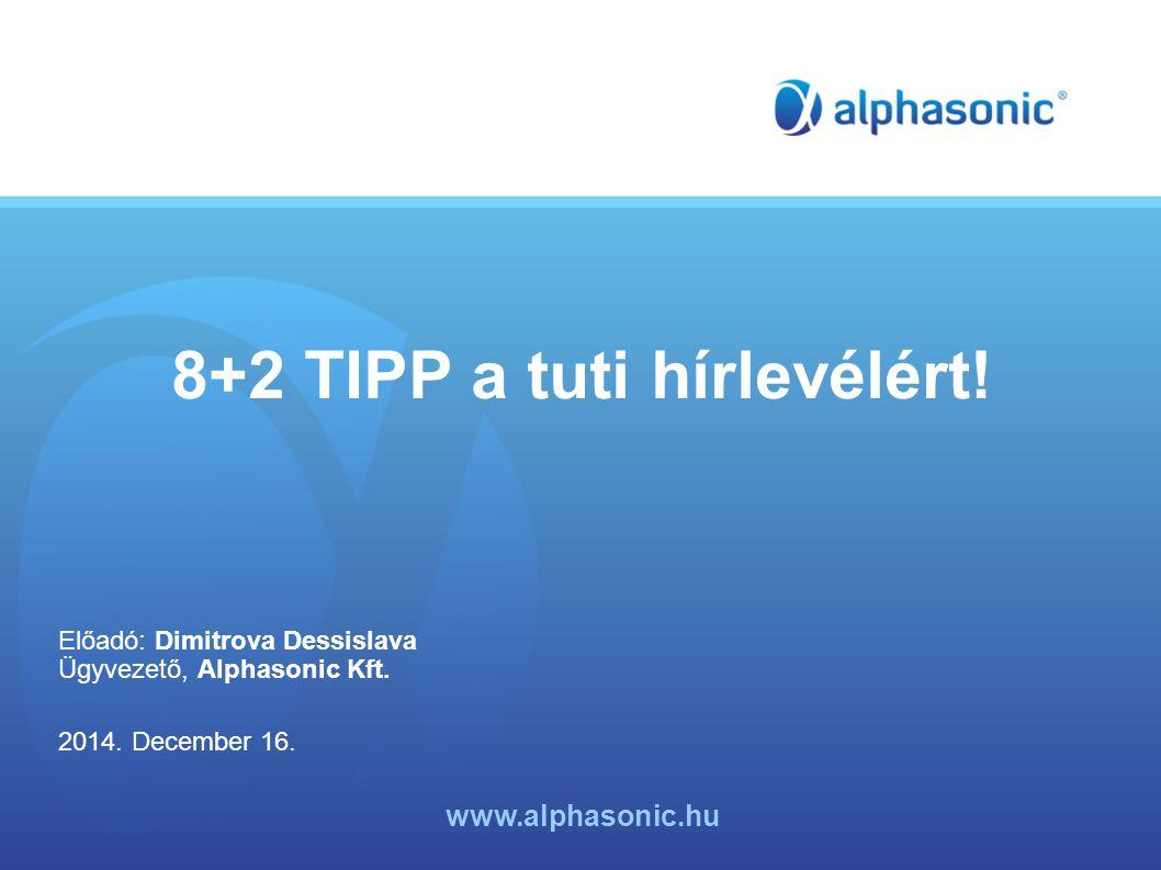8+2 TIPP a tuti hírlevélért!