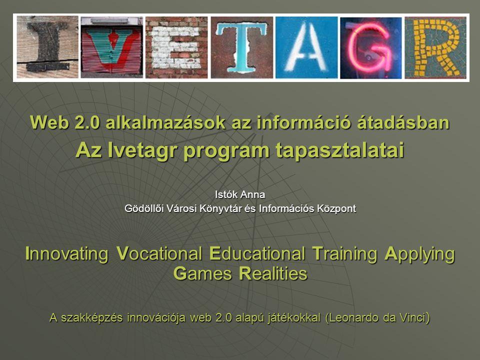 Az Ivetagr program tapasztalatai