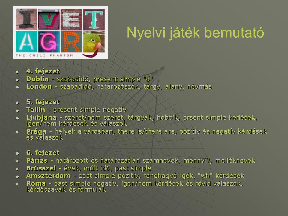 Nyelvi játék bemutató 4. fejezet