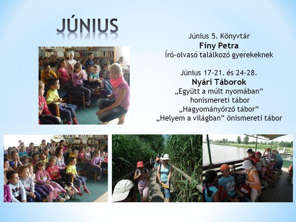 JÚNIUS Finy Petra Nyári Táborok Június 5. Könyvtár