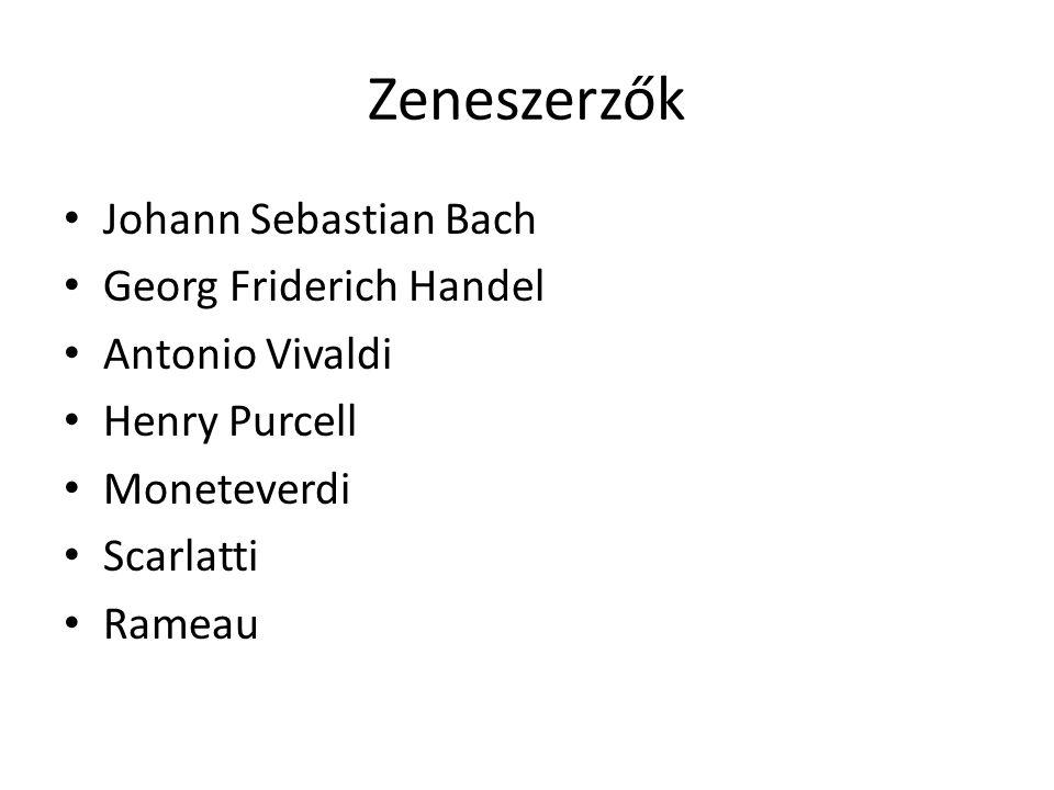Zeneszerzők Johann Sebastian Bach Georg Friderich Handel