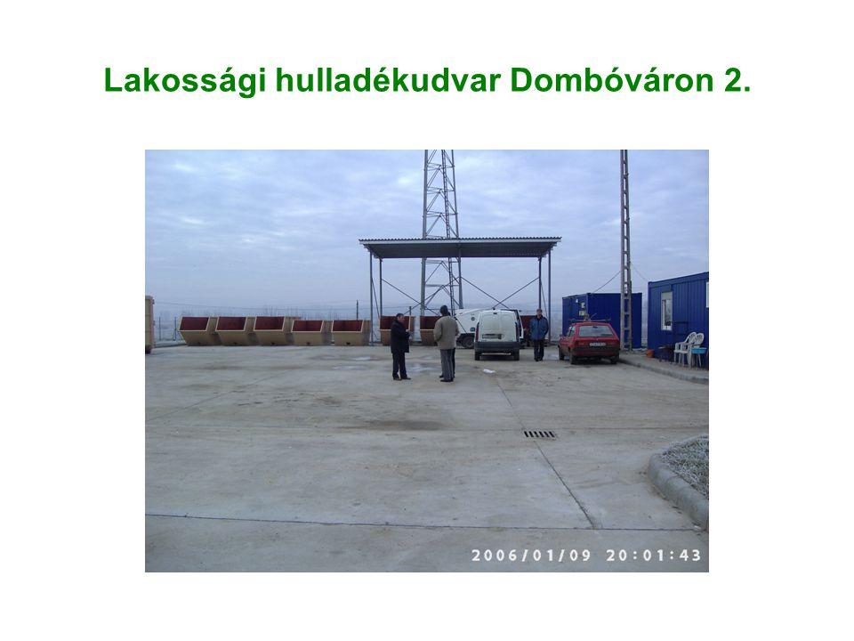 Lakossági hulladékudvar Dombóváron 2.