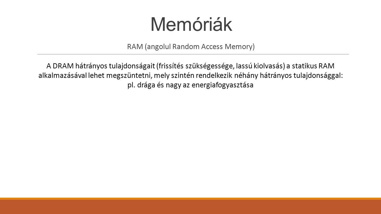 RAM (angolul Random Access Memory)