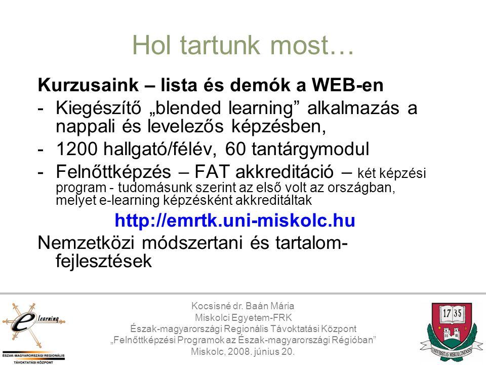 Hol tartunk most… Kurzusaink – lista és demók a WEB-en