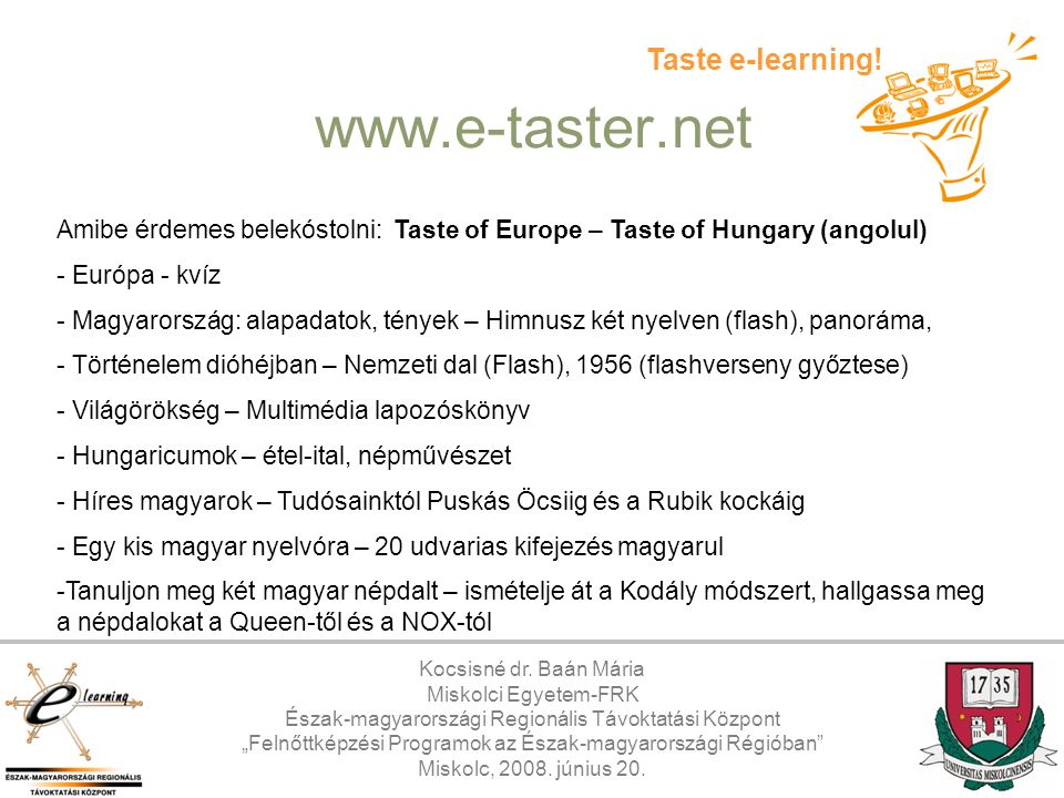 www.e-taster.net Taste e-learning!