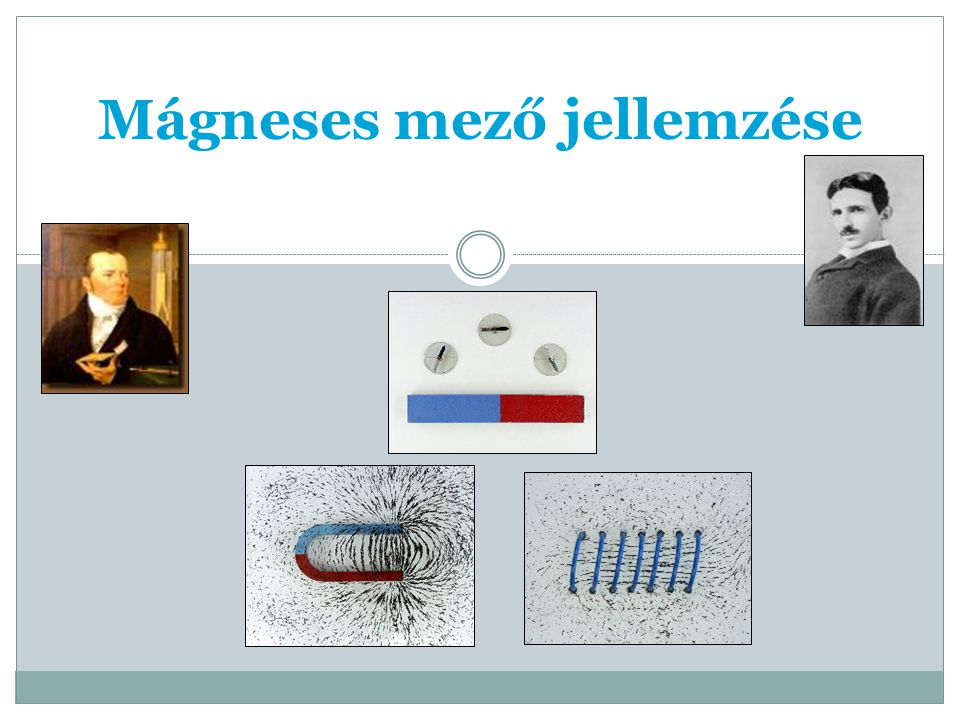 Mágneses mező jellemzése