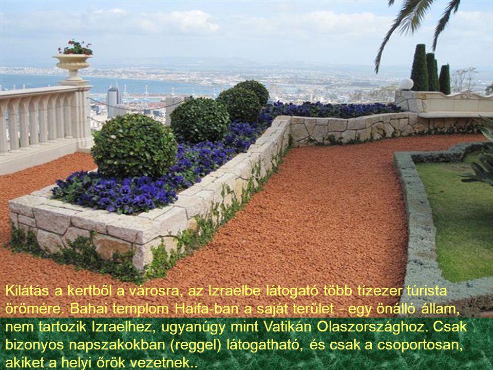 Kilátás a kertből a városra, az Izraelbe látogató több tízezer túrista örömére.