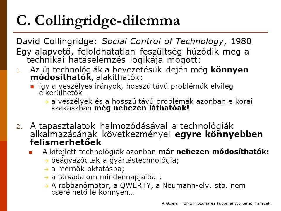 C. Collingridge-dilemma