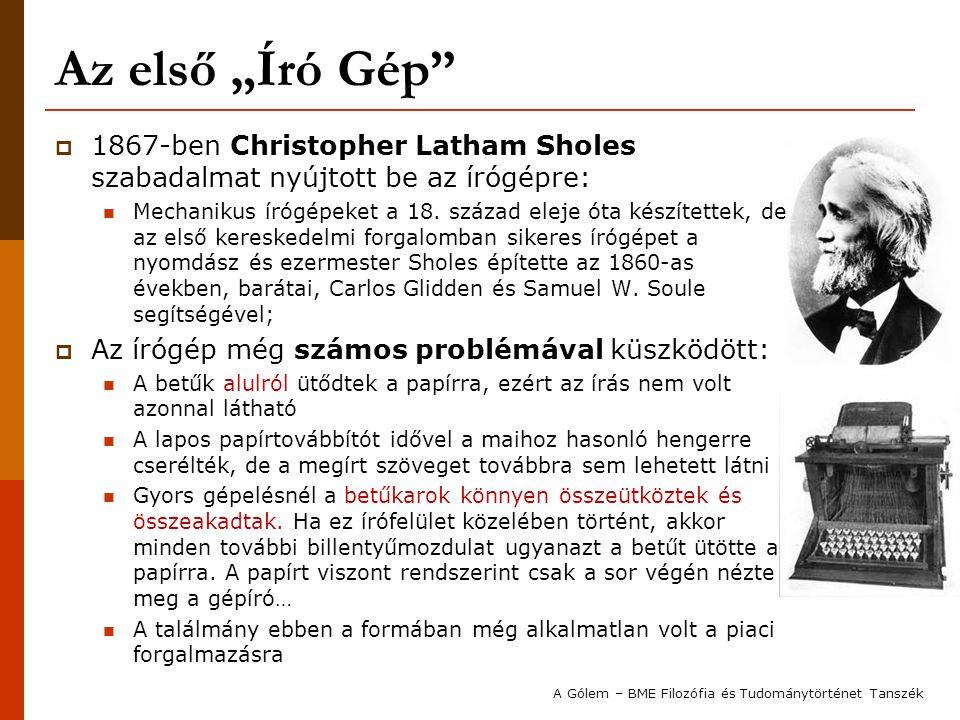 """Az első """"Író Gép 1867-ben Christopher Latham Sholes szabadalmat nyújtott be az írógépre:"""