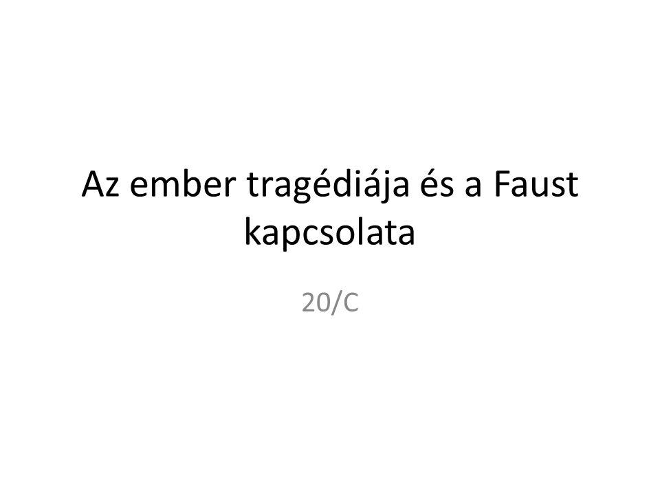 Az ember tragédiája és a Faust kapcsolata