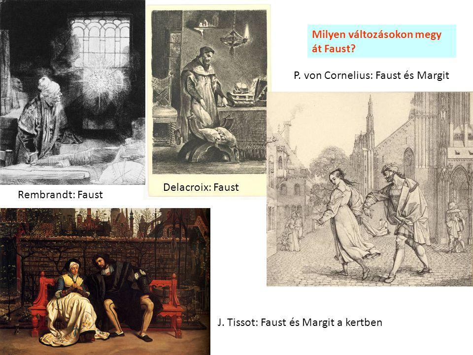 Milyen változásokon megy át Faust