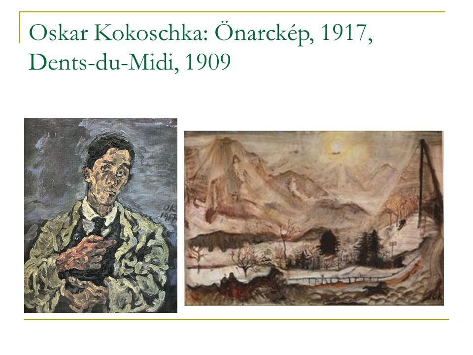 Oskar Kokoschka: Önarckép, 1917, Dents-du-Midi, 1909
