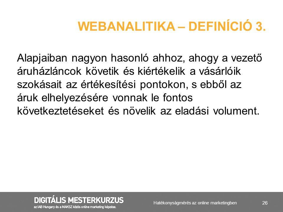 Webanalitika – definíció 3.