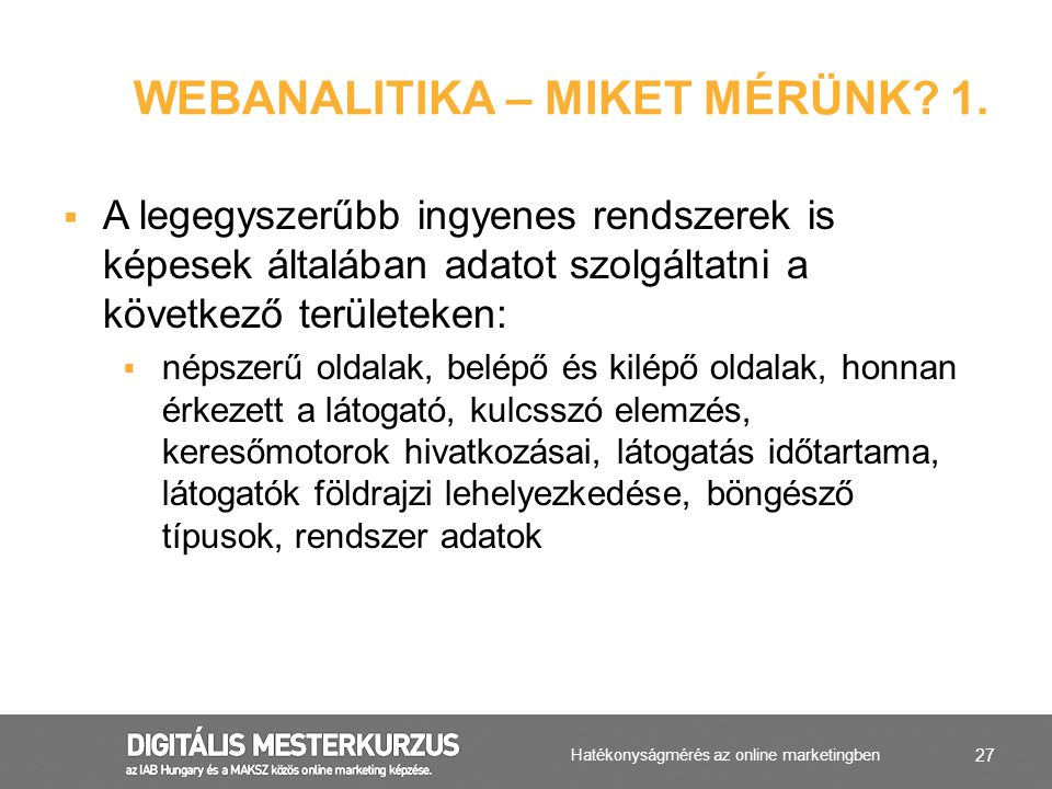 Webanalitika – miket mérünk 1.
