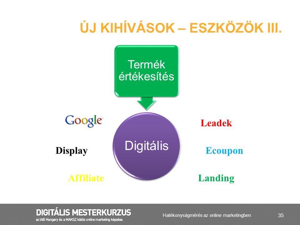 Új kihívások – ESZKÖZÖK III.