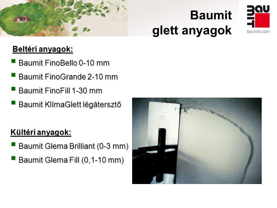 Baumit glett anyagok Beltéri anyagok: Baumit FinoBello 0-10 mm