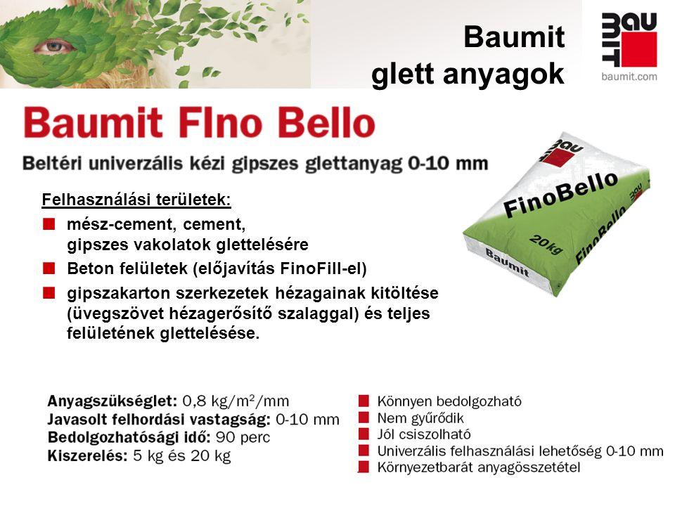 Baumit glett anyagok Felhasználási területek:
